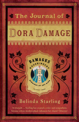 The Journal of Dora Damage - Belinda Starling