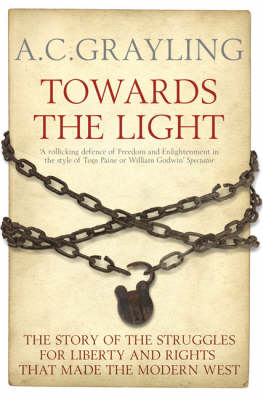 Towards the Light - A. C. Grayling