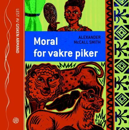 Moral for vakre piker - Alexander McCall Smith