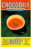 Crocodile Soup - Julia Darling