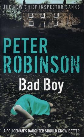 Bad boy - Peter Robinson