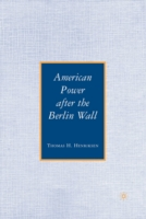 American Power after the Berlin Wall - Thomas H. Henriksen