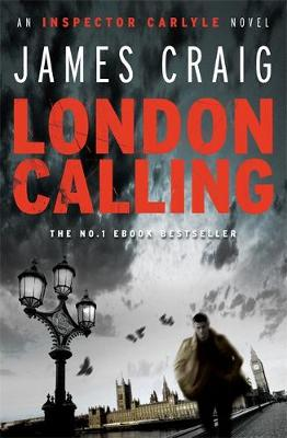 London Calling - James Craig
