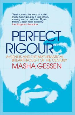 Perfect Rigour - Masha Gessen