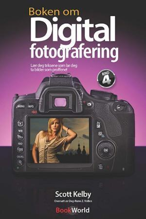 Boken om digital fotografering 4 - Scott Kelby