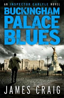 Buckingham Palace Blues - James Craig
