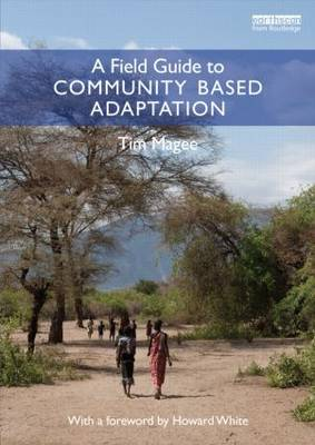 A Field Guide to Community Based Adaptation - Magee, Tim
