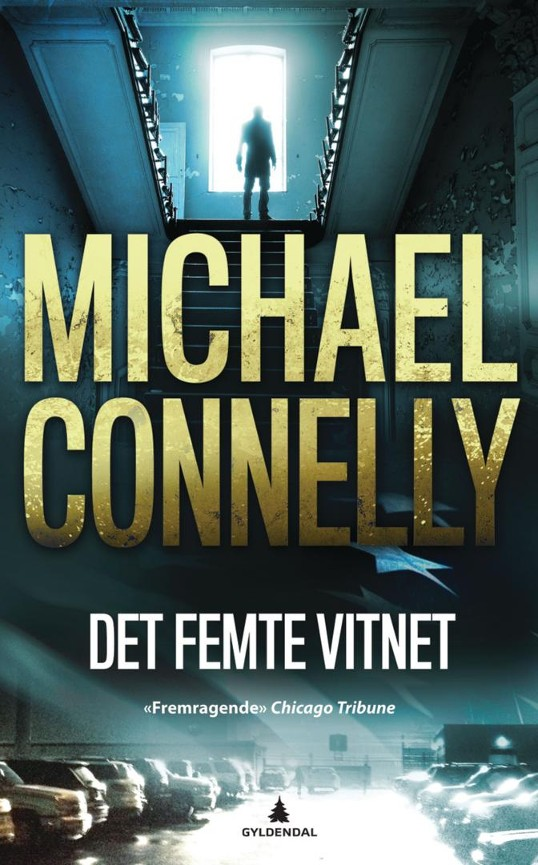 Det femte vitnet - Michael Connelly