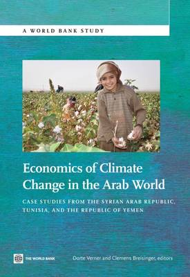 Economics of Climate Change in the Arab World - Dorte Verner